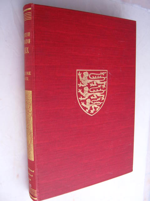 The Victoria History of the Counties of England :Sussex, Volume IV - The Rape of Chichester, Pugh, R. B. ;(ed)
