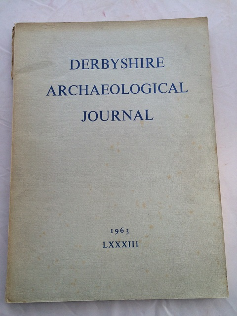 Derbyshire Archaeological Journal :Volume LXXXIII