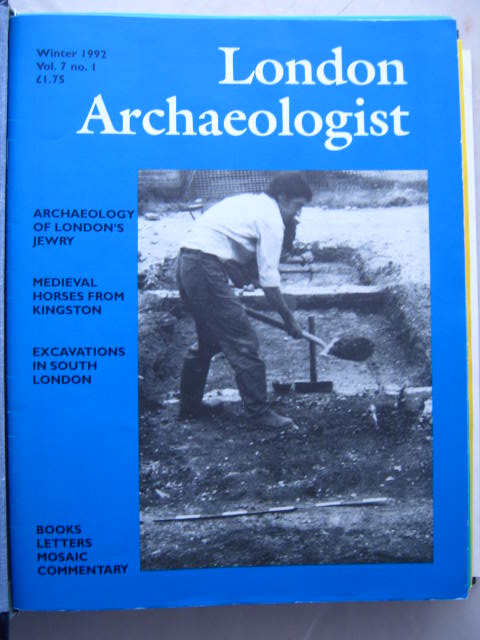 The London Archaeologist, Winter 1992, Vol. VII, No. 1 :, Orton, Clive ;(ed)