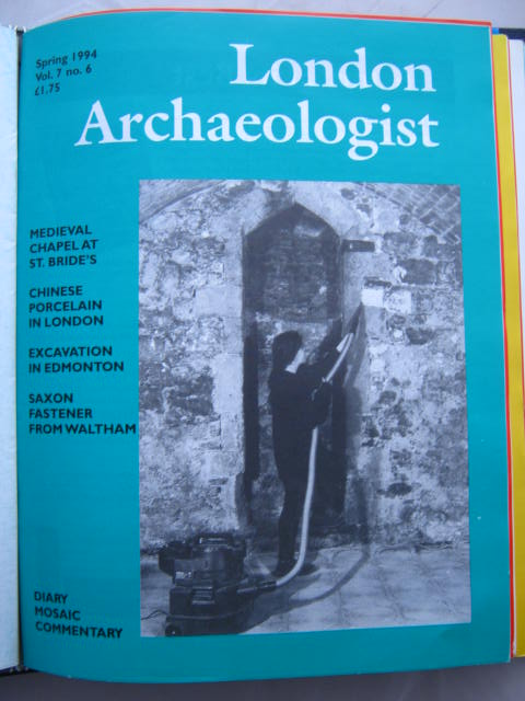 The London Archaeologist, Spring 1994, Vol. VII, No. 6 :, Orton, Clive ;(ed)