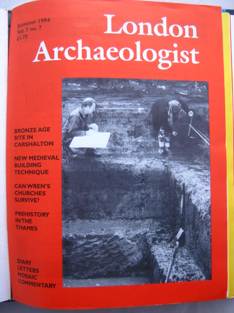 The London Archaeologist, Summer 1994, Vol. VII, No. 7 :, Orton, Clive ;(ed)
