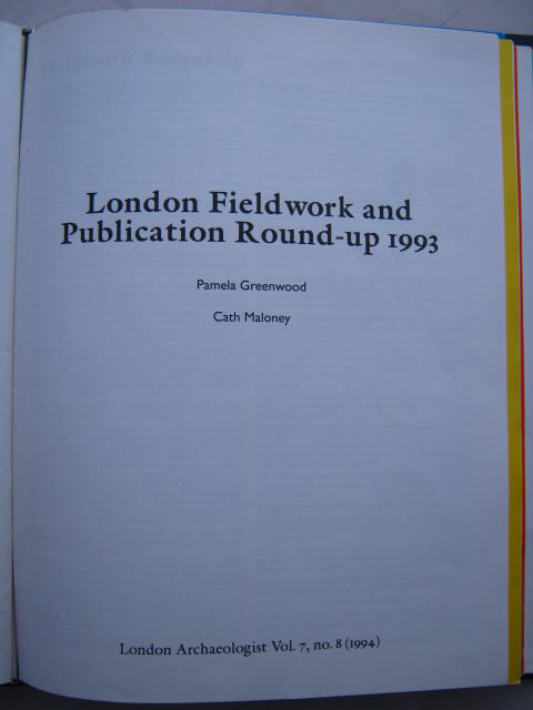 The London Archaeologist, 1994, Vol. VII, No. 8 :London Fieldwork and Publication Round-up 1993, Greenwood, Pamela ;Maloney, Cath
