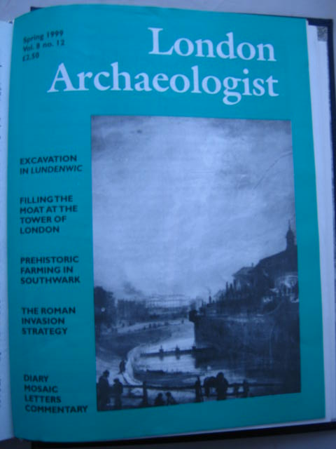 The London Archaeologist, Spring 1999, Vol. VIII, No. 12 :, Orton, Clive ;(ed)