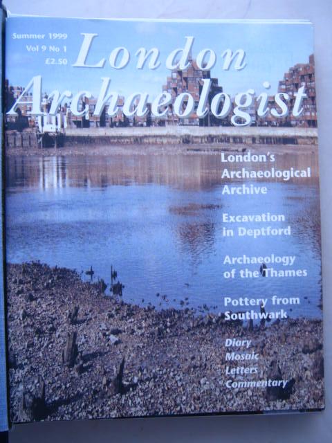The London Archaeologist, Summer 1999, Vol. IX, No. 1 :, Orton, Clive ;(ed)