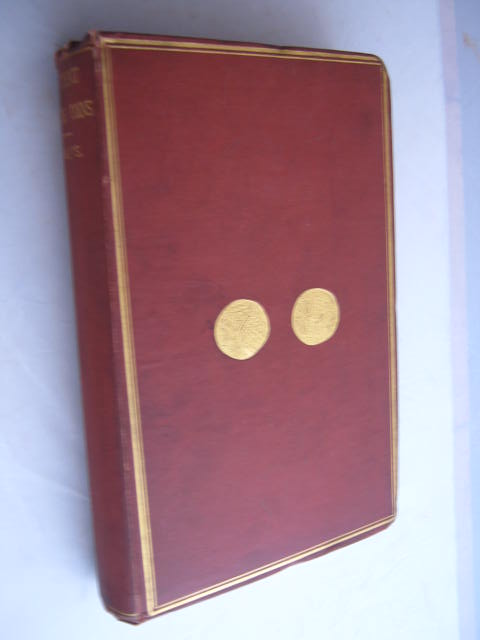 The coins of the ancient Britons :engraved by F W Fairholt, Evans, John ;