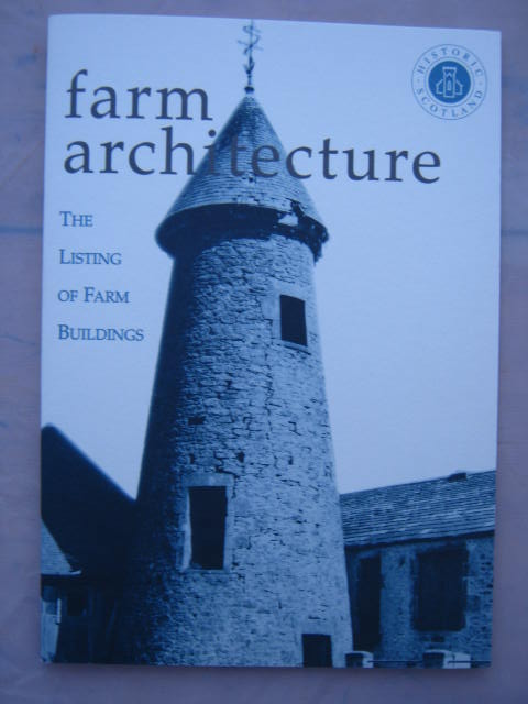 Farm Architecture :The Listing of Farm Buildings