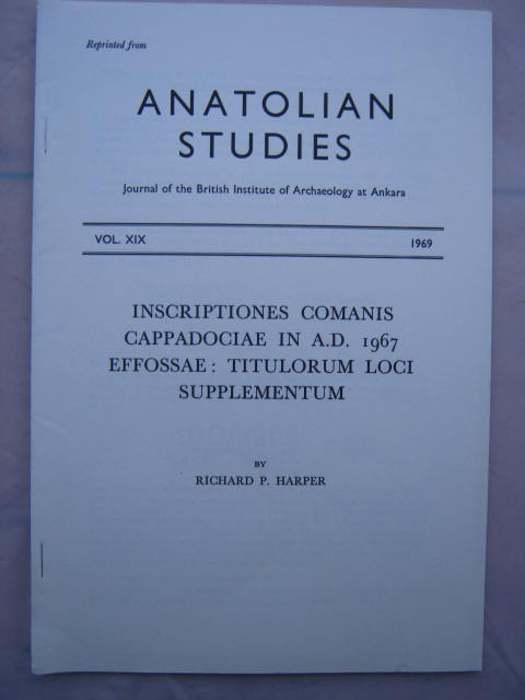 Inscriptiones Comanis Cappadociae in A.D. 1967 Effossae :Titulorum Loci Supplementum, Harper, Richard P. ;