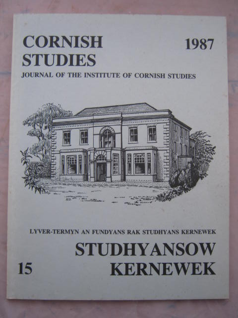 Cornish Studies :Journal of the Institute of Cornish Archaeology, No. 15
