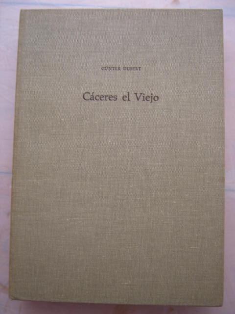 Caceres el Viejo :Ein spatrepublikanisches Legionslager in Spanisch-Extremadura