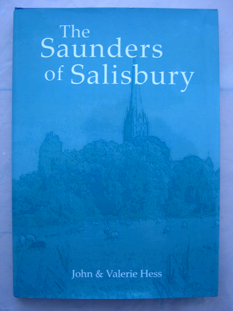 The Saunders of Salisbury :, Hess, John ;Hess, Valerie