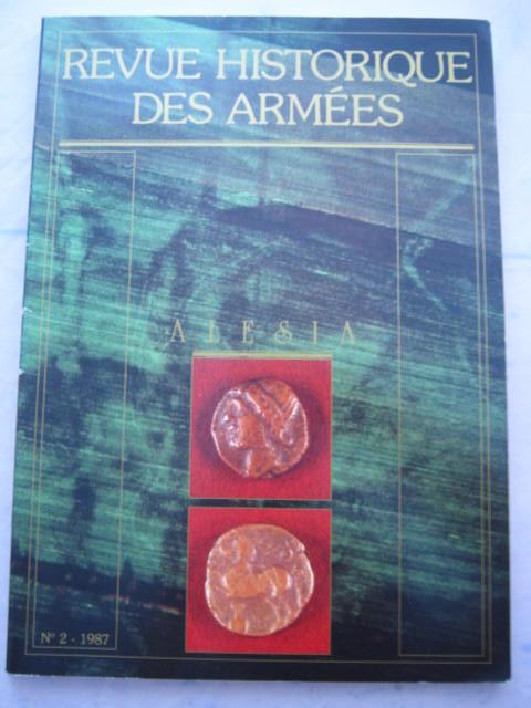 Revue Historique des Armees :Couronnee par l'Academie francaise en 1954; Couronnee par l'Academie des Sciences morales et politiques en 1981, RHA ;