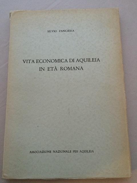 Vita Economica di Aquileia :, Panciera, Silvio ;