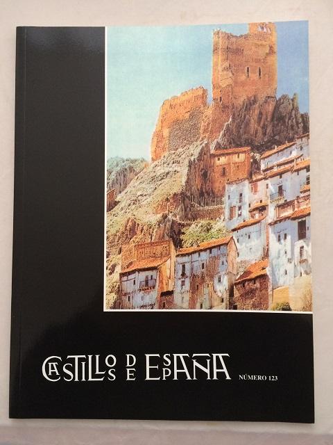 Castillos de Espana :Publication de la Asociacion Espanola de Amigos de los Castillos No. 123, Asociacion Espanola de Amigos de los Castillos ;