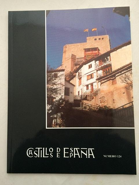 Castillos de Espana :Publication de la Asociacion Espanola de Amigos de los Castillos No. 124, Asociacion Espanola de Amigos de los Castillos ;