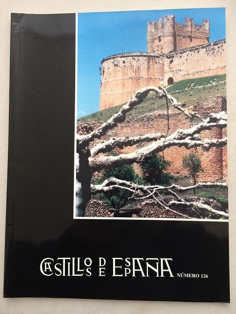 Castillos de Espana :Publication de la Asociacion Espanola de Amigos de los Castillos No. 126, Asociacion Espanola de Amigos de los Castillos ;
