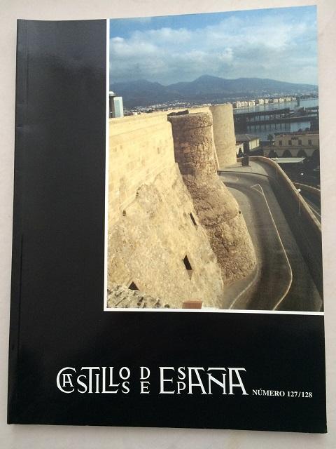 Castillos de Espana :Publication de la Asociacion Espanola de Amigos de los Castillos No. 127/128, Asociacion Espanola de Amigos de los Castillos ;