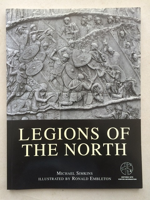Legions of the North :, Simkins, Michael ;