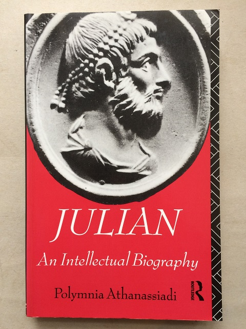 Julian :An Intellectual Biography, Athanassiadi, Polymnia ;