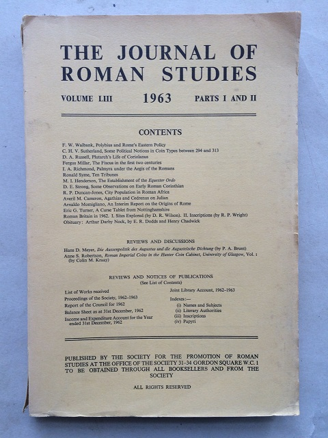 The Journal of Roman Studies, Volume LIII. 1963, Part 1 & 2. :, The Society for the Promotion of Roman Studies ;