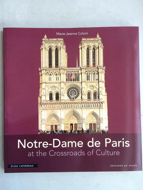 Notre-Dame de Paris at the Crossroads of Culture :, Coloni, Marie-Jeanne ;