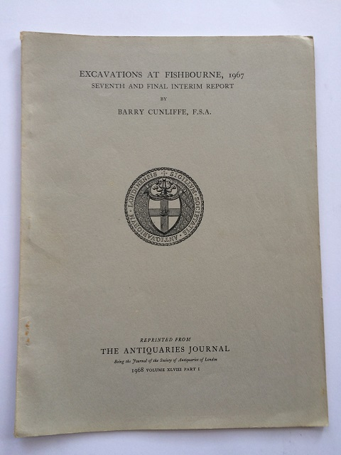 Excavations at Fishbourne, 1967 :Seventh and Final Interim Report, Cunliffe, Barry ;
