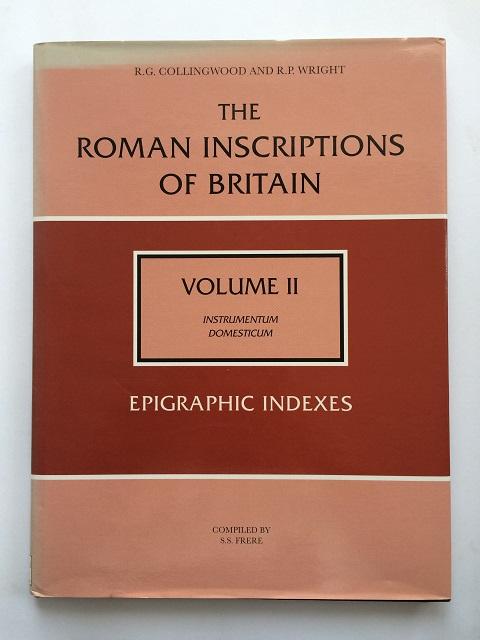 The Roman Inscriptions of Britain, Vol II: Instrumentum Domesticum, Epigaphic indexes :