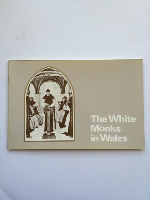 The White Monks in Wales :, Lewis, J. M. ;Williams, David H.