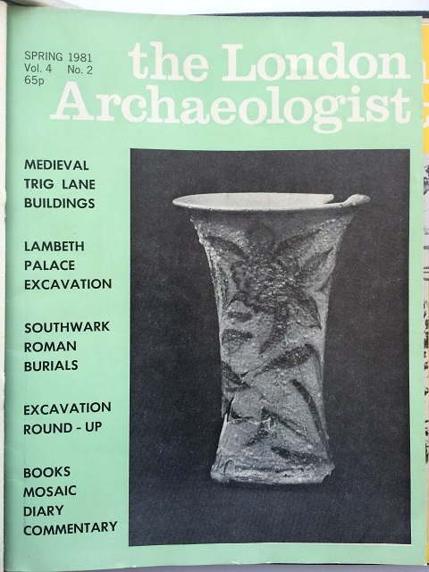 The London Archaeologist, Spring 1981, Vol. IV, No. 2 :