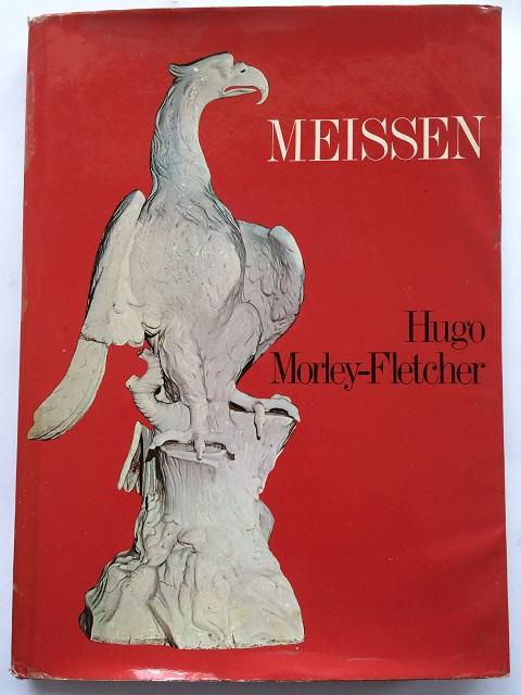 Meissen :, Morley-Fletcher, Hugo ;