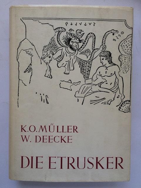Die Etrusker II :, Muller, Karl Otfried ;Deecke, Wilhelm