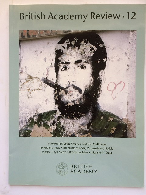 The British Academy :Features on Latin American and the Caribbean, Issue 12, The British Academy ;
