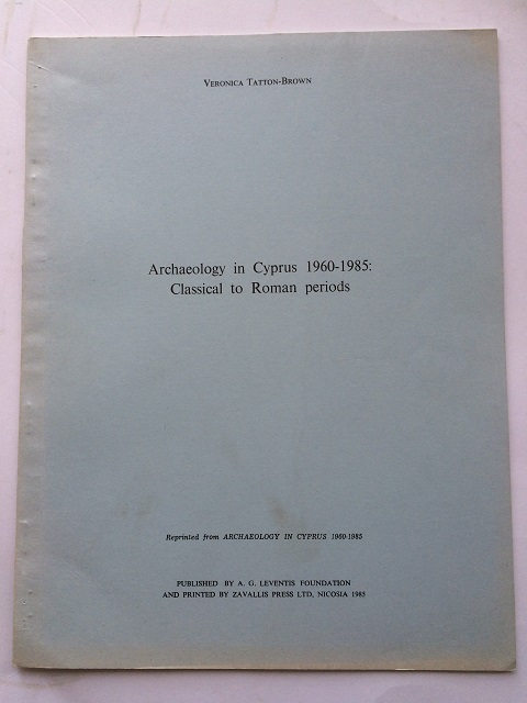 Archaeology in Cyprus 1960-1985 :Classical to Roman periods, Tatton-Brown, Veronica ;