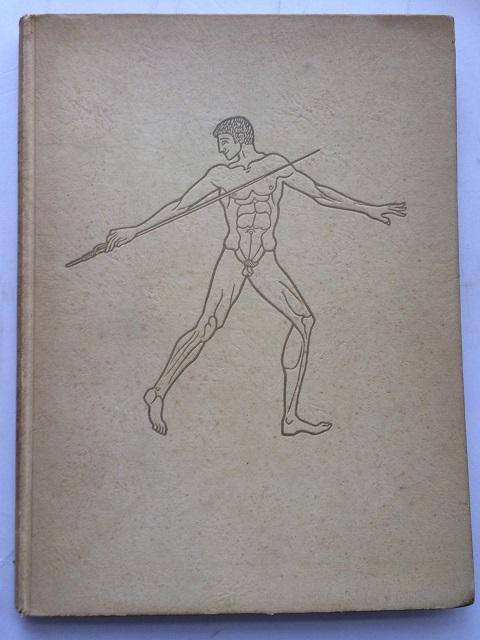 Sport der Hellenen :Ausstellung Griechischer Bildwerke (XI. Olympiade Berlin 1936), Blumel, Carl ;