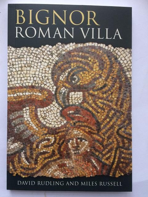 Bignor Roman Villa :, Rudling, David ;Russell, Miles