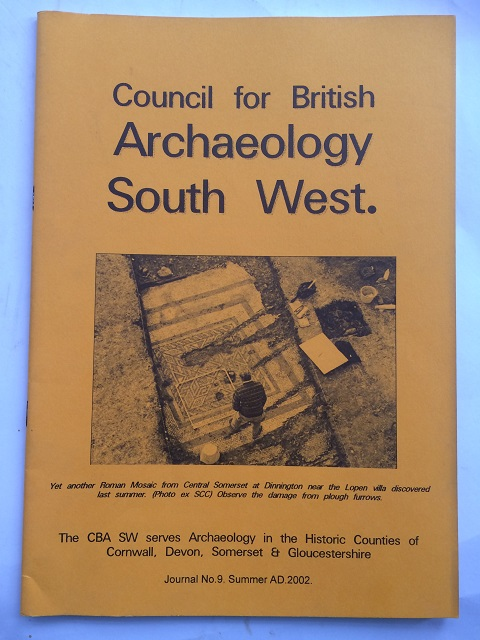 Council for British Archaeology South West :Journal No. 9 Summer AD 2002, Gardner, Keith S. ;(ed)