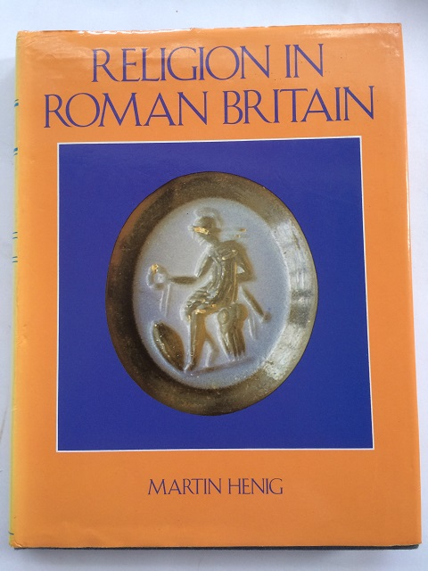 Religion in Roman Britain :, Henig, Martin ;