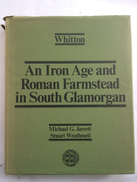 WHITTON :An Iron Age and Roman Farmstead in South Glamorgan, Jarrett, Michael G. ;