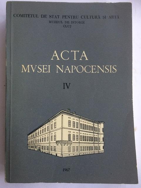 Acta Musei Napocensis IV :, Various ;