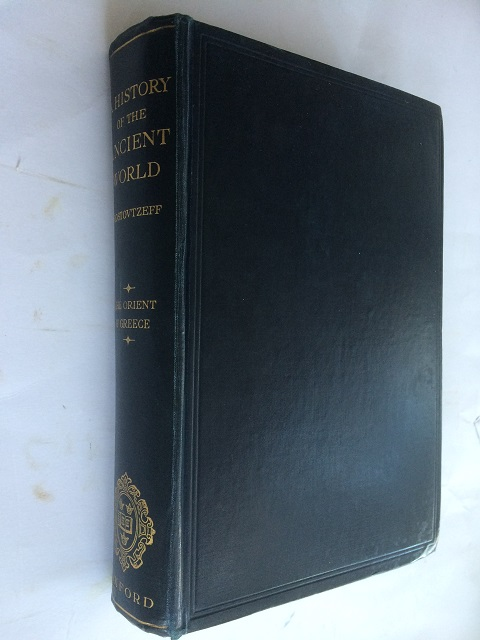 A History of the Ancient World :Volume I: The Orient and Greece, Rostovtzeff, M. ;