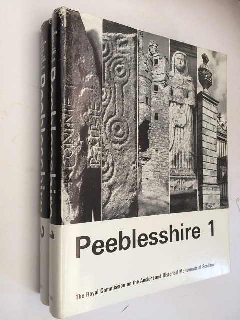 Peeblesshire  :An Inventory of the Ancient Monuments Volume 1 & 2, Royal Commission on Historical Monuments ;