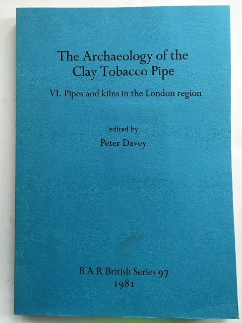 The Archaeology of the Clay Tobacco Pipe :VI. Pipes and kilns in the London region