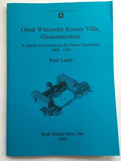 Great Witcombe Roman Villa, Gloucestershire :A report on excavations by Ernest Greenfield 1960-1973, Leach, Peter ;