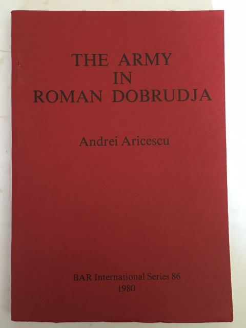 The Army in Roman Dobrudja :translated from the Romanian by Nubar Hampartumian, Aricescu, Andrei ;
