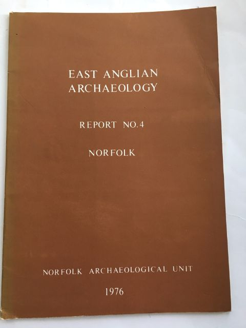 The Late Saxon Town of Thetford :An Archaeological and Historical Survey (East Anglian Archaeology, Report No. 4), Dunmore, Stephen ;Carr, Rober