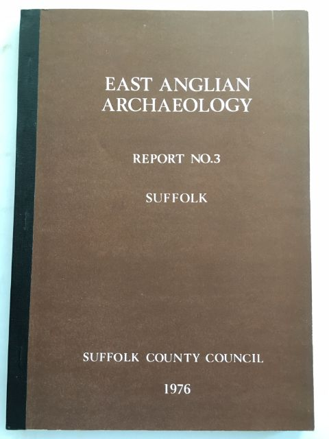 East Anglian Archaeology, Report No. 3 Suffolk :, West, Stanley E. ;(ed)