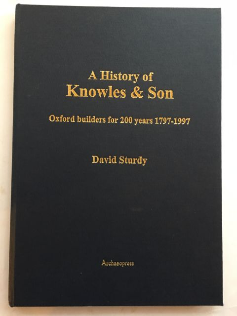 A History of Knowles & Son :Oxford builders for 200 years 1797-1997