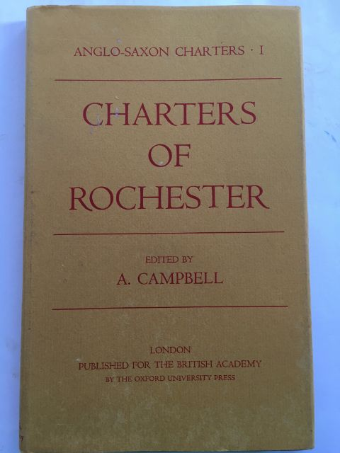 Charters of Rochester :, Campbell, A.  ;(ed)
