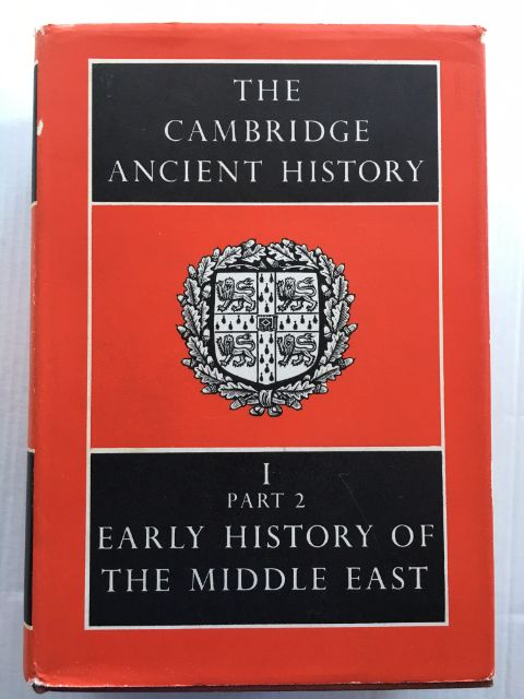 The Cambridge Ancient History :Volume I, Part 2 - Early History of the Middle East, Edwards, I. E. S. ;(et al eds)