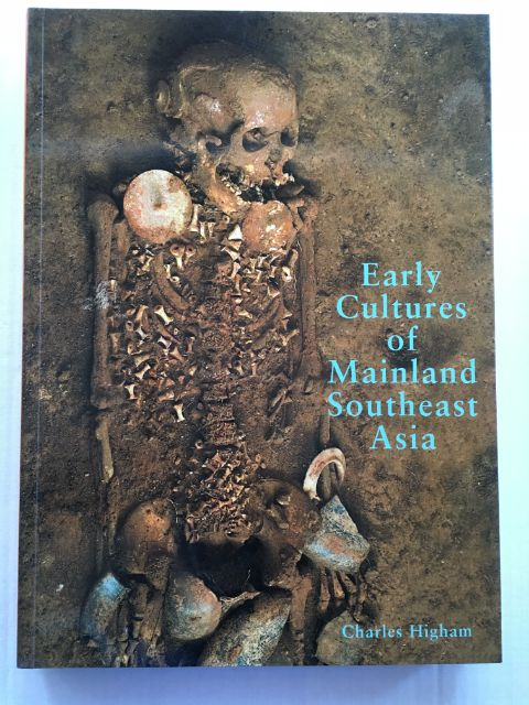 Early Cultures of Mainland Southeast Asia :, Higham, Charles ;