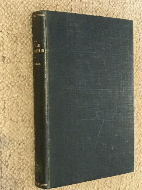 Die Antiken Schriftquellen zur Geschichte der Bildenden Kunste bei den Griechen :, Overbeck, J. ;